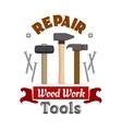 Repair hammers work tools emblem vector image vector image