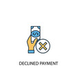 declined payment concept 2 colored line icon vector image vector image