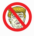 anti donald trump sign vector image