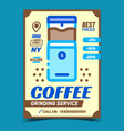 coffee grinding service advertising poster vector image vector image