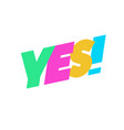 yes sign cute color for banner vector image vector image