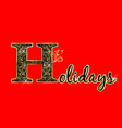 Holidays greeting card gold text lettering