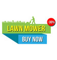 lawn mover sale banner vector image vector image