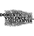 legal help and domestic violence text background vector image vector image