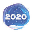 2020 happy new year background blue greetings vector image vector image