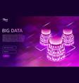 big data design concept isometric vector image vector image