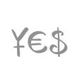 currency symbols for Yen Euro and US Dollar vector image vector image