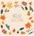 hello autumn autumn leafs on background flat vector image vector image