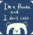 i am a panda vector image