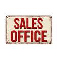 sales office vintage rusty metal sign vector image vector image