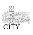 where to find city maps text word cloud concept vector image vector image
