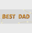 best dad motivational inscription for the vector image