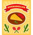 quesadillas poster vector image vector image