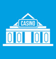 casino building icon white vector image
