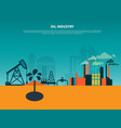 oil industry flat background vector image vector image
