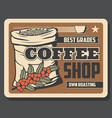 coffe shop retro banner with beans in sack and cup vector image