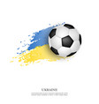soccer ball on ukrainian flag vector image vector image