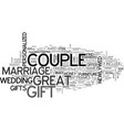 where to find great marriage gifts text word vector image vector image