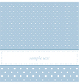 Baby blue card or invitation with polka dots vector image vector image