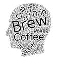Coffee Five Ways text background wordcloud concept vector image vector image