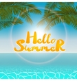 Seascape hello summer vector image