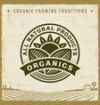 vintage all natural products organics label vector image vector image