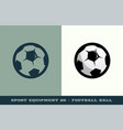 football or soccer ball icon game equipment vector image