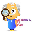 old man looking at you on white background vector image