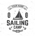 sailing camp badge concept for shirt vector image vector image