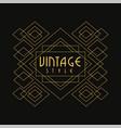 vintage style logo luxury geometric monogram vector image