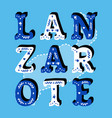lanzarote decorative ornate text with island map vector image vector image