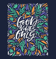 good vibes only white lettering vector image