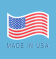 made in usa sticker with american waving flag icon vector image