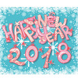 happy new 2018 year gift card with hand lettering vector image vector image