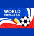 international football day concept banner flat vector image