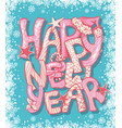 happy new year gift card with hand lettering vector image vector image
