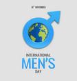 international mens day vector image vector image