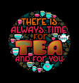 hand drawn typography poster about tea vector image