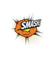 smash cartoon comic book sound blast explosion vector image vector image