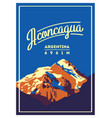 aconcagua in andes argentina outdoor adventure vector image vector image