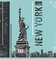 new york statue of liberty poster vector image vector image
