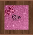 pink glitter background with realistic bow vector image vector image