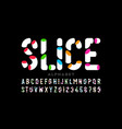 sliced style colorful font alphabet vector image