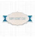 Happy Fathers Day paper Tag with blue Ribbon vector image vector image