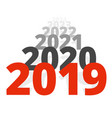new year 2019 concept - row of dates vector image vector image
