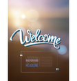 Welcome poster inscription on a background vector image vector image