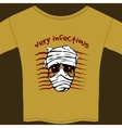 Very Infectious t-shirt design template vector image vector image