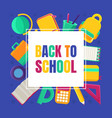 back to school banner template with educational vector image vector image