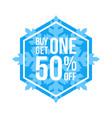 buy one get one 50 off sign hexagon winter sale vector image