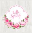 hello spring card over gray wooden texture vector image vector image